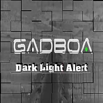Dark Light Alert