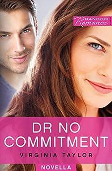 Dr No Commitment (Random Romance) by [Virginia Taylor]