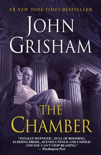 The Chamber by John Grisham (December 27,2005)