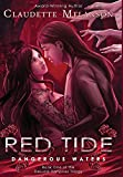 Red Tide: Dangerous Waters (1) (The DeLuca Vampires Trilogy)