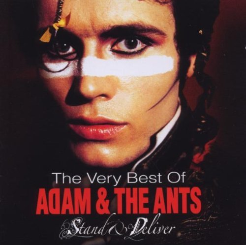 Stand & Deliver: The Very Best Of Adam & The Ants [CD + DVD] By Adam & The Ants (2006-09-11)