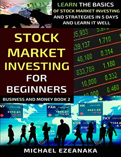 51E+qzEQkuL - Stock Market Investing For Beginners: Learn The Basics Of Stock Market Investing And Strategies In 5 Days And Learn It Well