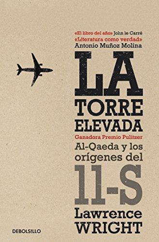 La torre elevada: Al-Qaeda y los orígenes del 11-S