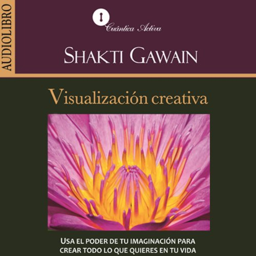 Visualizacion creativa [Creative Visulization]  Audiolibri