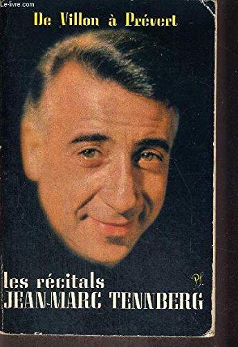 De Villon à Prévert : Les récitals de Jean-Marc Tennberg. Radio-diffusion française, 1956-1959