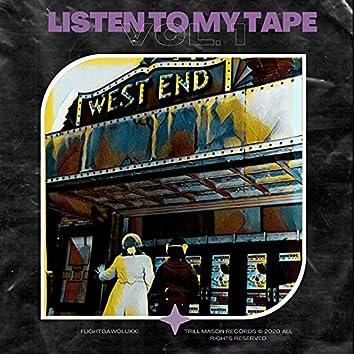 Listen to My Tape, Vol. 1