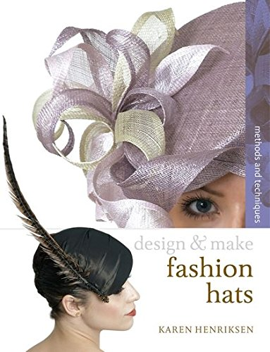 %37 OFF! Fashion Hats (Design and Make)