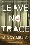 Image of Leave No Trace: A Novel