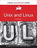 Unix and Linux: Visual QuickStart Guide