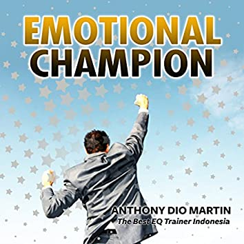 Emotional Champion