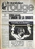 QUOTIDIEN ROUGE (LE) N° 9 du 03-05-1974 DERRIERE GISCARD - L'UNION DE LA DROITE -...