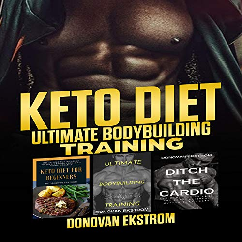 Keto Diet: Ultimate Bodybuilding Training Titelbild