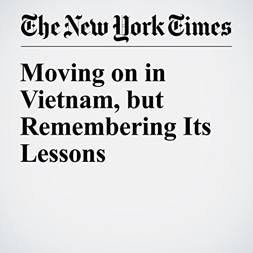 『Moving on in Vietnam, but Remembering Its Lessons』のカバーアート