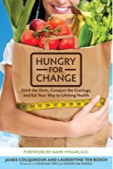 Hungry for Change: Ditch the Diets, Conquer the Cravings, and Eat Your Way to Lifelong Health (English Edition) Formato Kindle