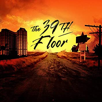 The Well Song (The 39th Floor EP)