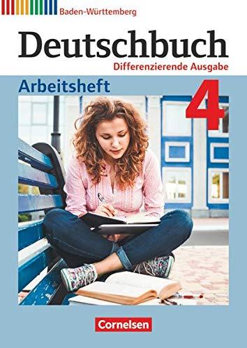 Deutschbuch - Sprach- und Lesebuch - Differenzierende Ausgabe Baden-Württemberg 2016 - Band 4: 8. Schuljahr: Arbeitsheft mit Lösungen