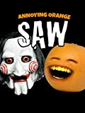Clip: Annoying Orange - SAW