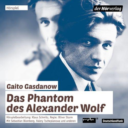 Page de couverture de Das Phantom des Alexander Wolf