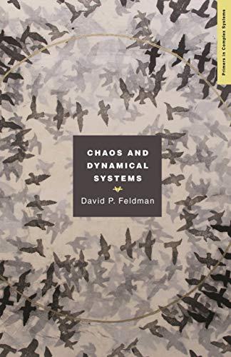 Chaos and Dynamical Systems (Primers in Complex Systems Book 7) (English Edition)