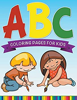 Paperback ABC Coloring Pages For Kids - Super Fun Edition Book