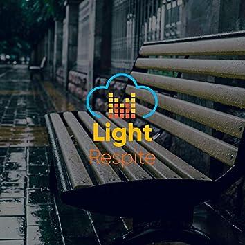 #Light Respite