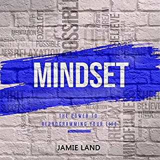 Mindset: The Power to Reprogramming Your Life audiobook cover art