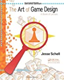 The Art of Game Design - A Book of Lenses, Second Edition.