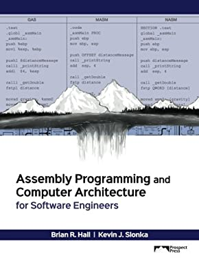 Assembly Programming and Computer Architecture for Software Engineers