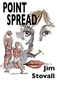 Point Spread (Girl Gets Her Story) by [Jim Stovall]