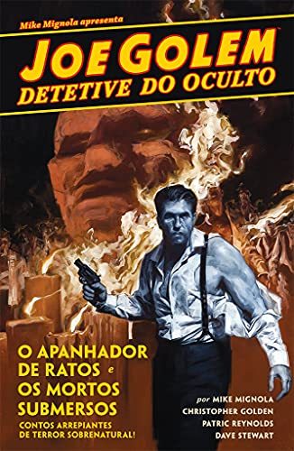 Joe Golem - Detetive do Oculto Vol.1: O apanhador de ratos / Os mortos submersos