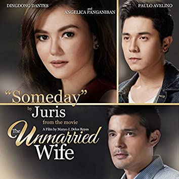 """Someday (From """"The Unmarried Wife"""")"""