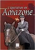 L'équitation en amazone de Isabelle Groslambert ( 1 juillet 2003 )