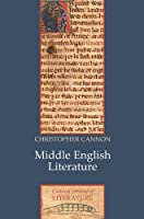 Middle English Literature (Polity Cultural History of Literature Series)