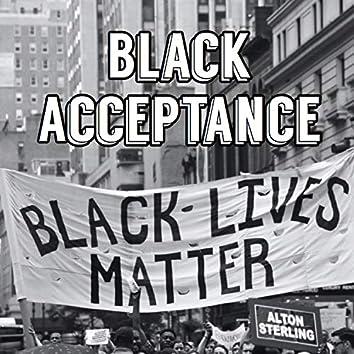 Black Acceptance (feat. King Judah)