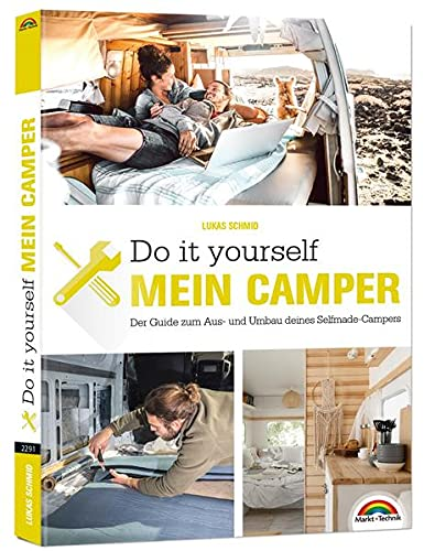 Der eigene Camper – Der Guide zum...