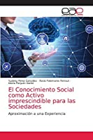 El Conocimiento Social como Activo imprescindible para las Sociedades