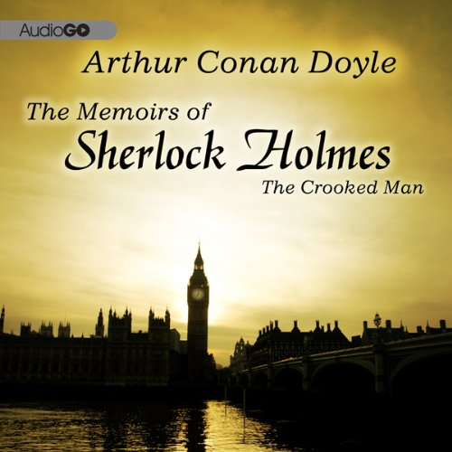 Sherlock Holmes: The Crooked Man audiobook cover art