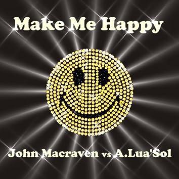 Make Me Happy. (feat. A Lua Sol)