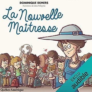 La Nouvelle Maîtresse                   Auteur(s):                                                                                                                                 Dominique Demers                               Narrateur(s):                                                                                                                                 Dominique Demers                      Durée: 1 h et 4 min     5 évaluations     Au global 4,2