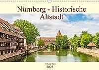 Nuernberg - Historische Altstadt (Wandkalender 2022 DIN A3 quer): Historische Sehenswuerdigkeiten der Nuernberger Altstadt (Monatskalender, 14 Seiten )