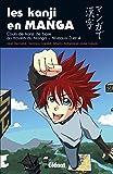 Les Kanji en manga - Tome 02: Les kanji en manga