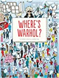 Image of Where's Warhol?: Take a journey through art history with Andy Warhol!