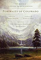 BLU-RAY Portraits of Colorado: The Making of a Modern Symphony