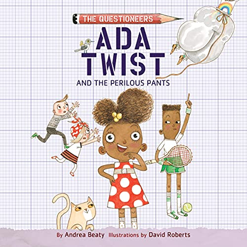 Ada Twist and the Perilous Pants cover art