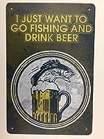 SUDISSKM 狩猟釣りサイン。 ビールを飲みながら飲みたいだけです。 パブヴィンテージレトロバーカフェアート