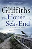 The House at Sea's End: The Dr Ruth Galloway Mysteries 3 (English Edition)
