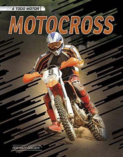 Motocross (A todo motor) (Spanish Edition)