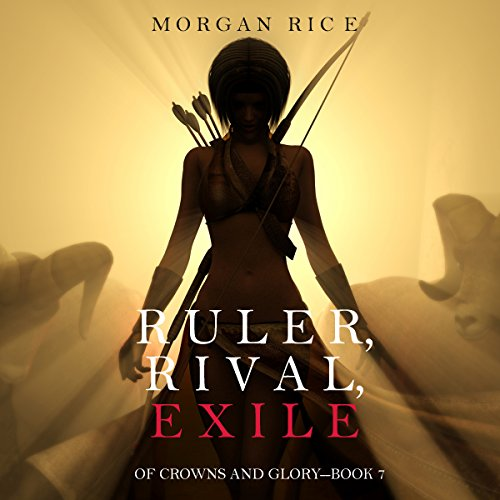 Ruler, Rival, Exile audiobook cover art