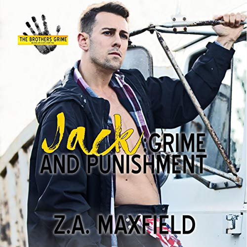 Jack: Grime and Punishment Audiobook By Z. A. Maxfield cover art