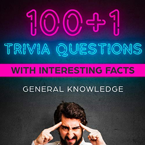 100+1 Trivia Questions with Interesting Facts: General Knowledge Titelbild